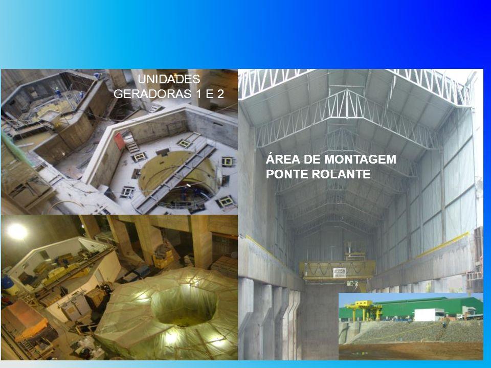 ÁREA DE MONTAGEM PONTE ROLANTE UNIDADES GERADORAS 1 E 2