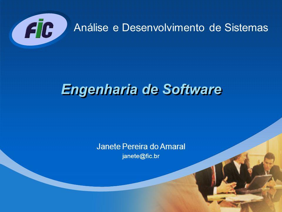 Atores do Processo - O papel dos que participam do processo de requisitos -Usuários – Aqueles que operam o software.