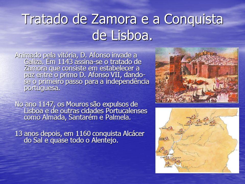Tratado de Zamora e a Conquista de Lisboa.Animado pela vitória, D.