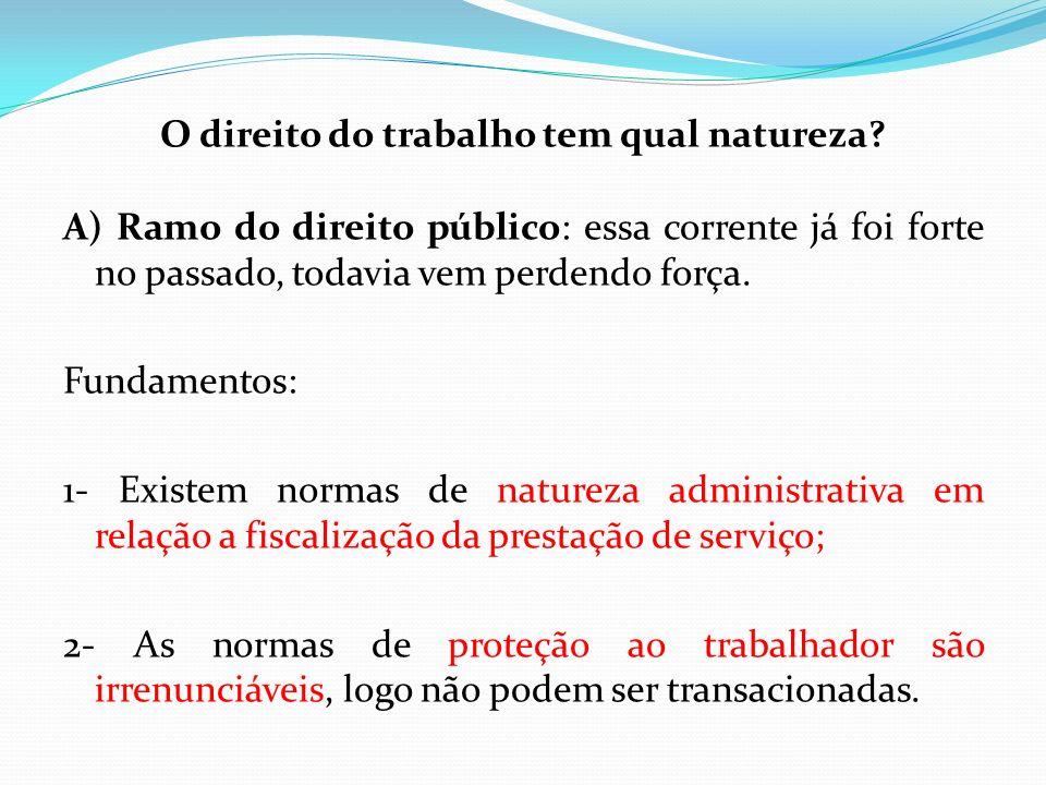Críticas a corrente: - Apesar de parte das normas serem de natureza administrativa e irrenunciáveis existe grau de transação.