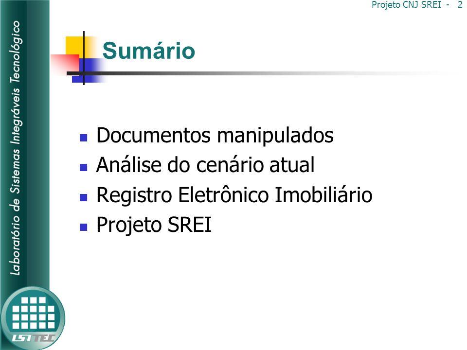 Projeto CNJ SREI - 23 Novo Cenário SREI- Registro Eletrônico de Imóveis