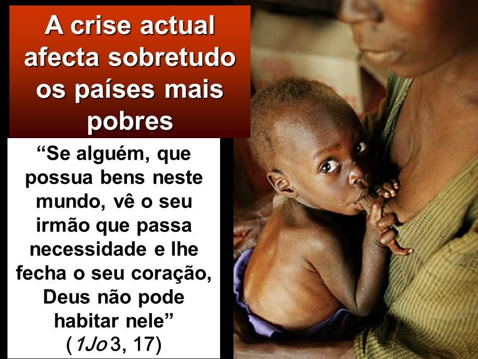 Então também eles Lhe hão-de perguntar: Senhor, quando é que Te vimos com fome ou com sede, pere- grino ou sem roupa, doente ou na prisão, e não Te pr