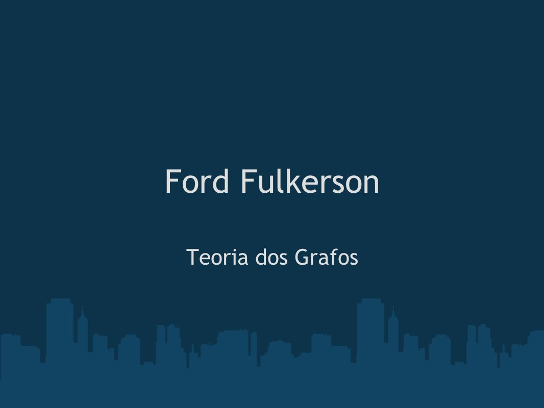Descrição das estruturas de dados consideradas As estruturas de dados consideradas para avaliação e desempenho do algoritmo de Ford-Fulkerson foram: Lista de Adjacência Árvore Hash