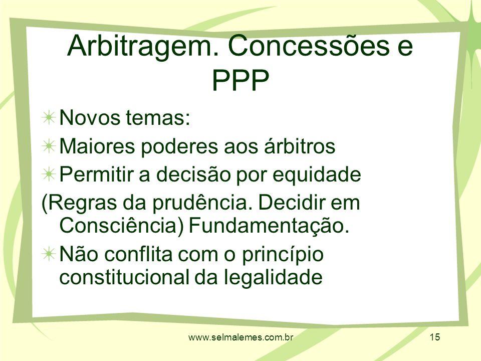 www.selmalemes.com.br15 Arbitragem.