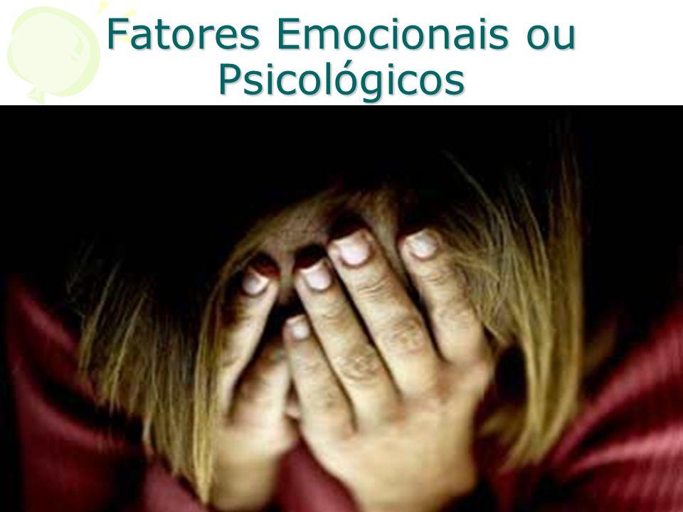 POSSÍVEIS CAUSAS DOS TRANSTORNOS MENTAIS 3 – Fatores Emocionais ou Psicológicos A repetição constante de exposição à frustração por períodos mais prol