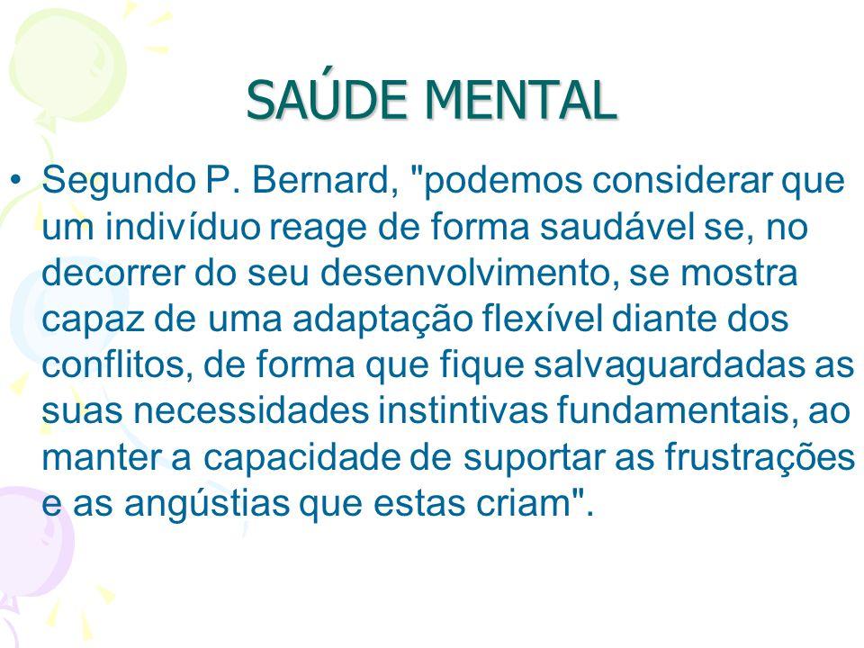 SAÚDE MENTAL Segundo P.