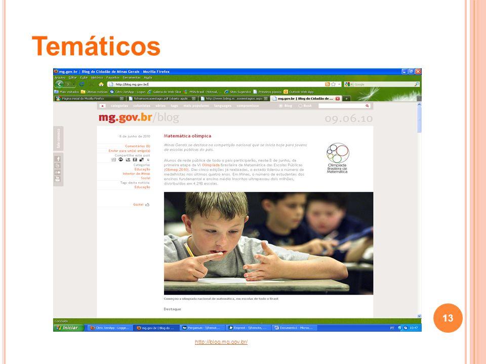 http://blog.mg.gov.br/ Temáticos 13