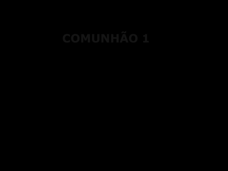 COMUNHÃO 1