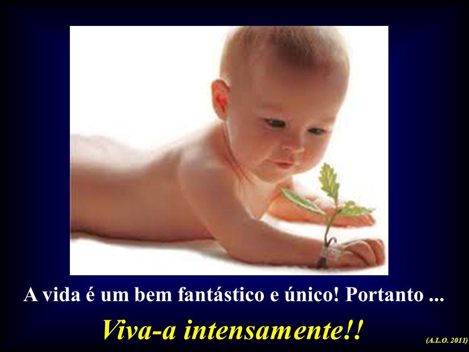 Viva feliz, com longevidade e saúde!! E… Hábitos Saudáveis podem estender a vida em até 15 anos!! (A.L.O. 2011)
