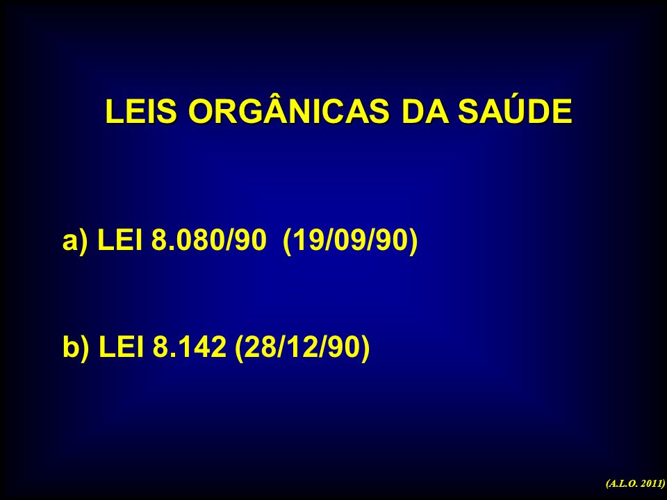 SAÚDE GARANTIA CONSTITUCIONAL CF - 1988 (A.L.O. 2011)