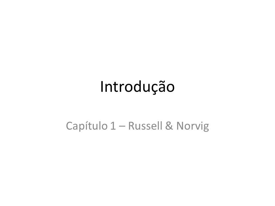 Introdução Capítulo 1 – Russell & Norvig