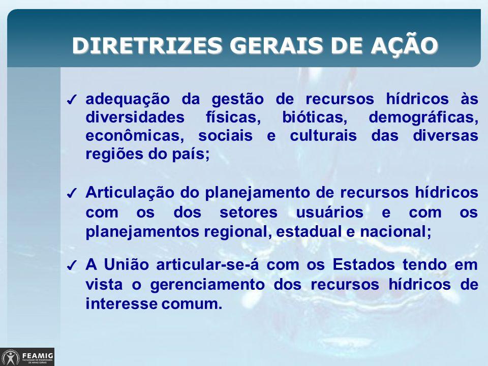 adequação da gestão de recursos hídricos às diversidades físicas, bióticas, demográficas, econômicas, sociais e culturais das diversas regiões do país