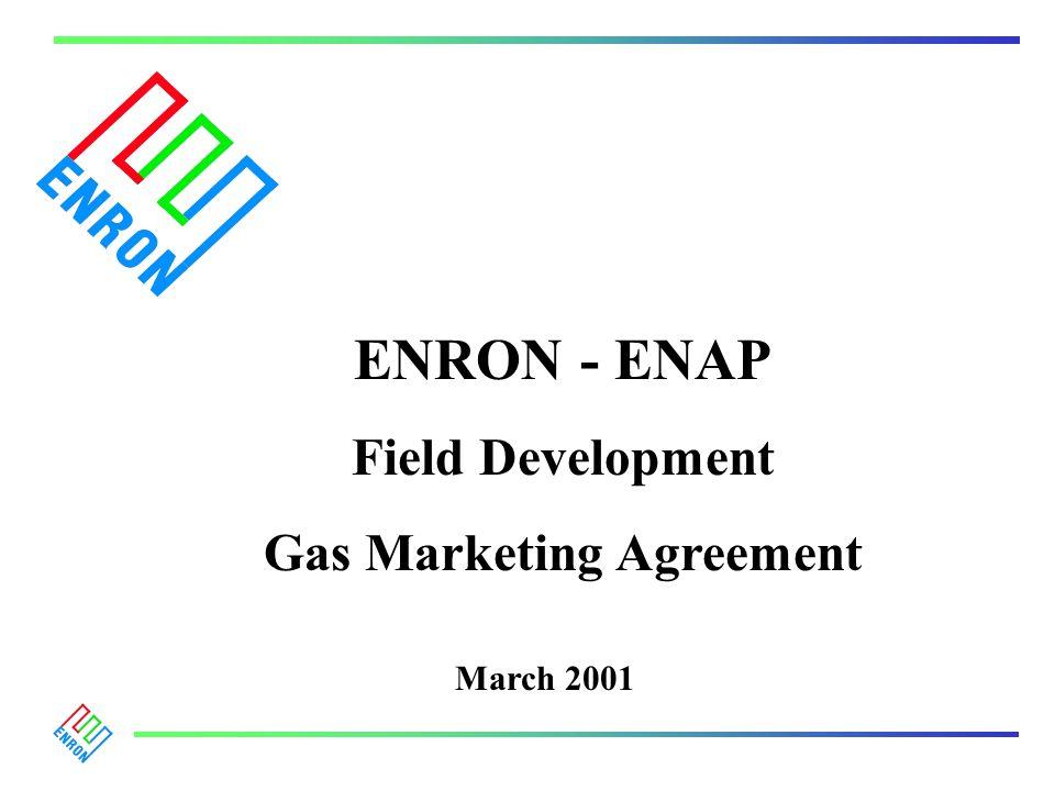 ENRON - ENAP Field Development Gas Marketing Agreement March 2001