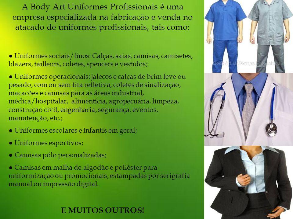 A Body Art Uniformes Profissionais é uma empresa especializada na fabricação e venda no atacado de uniformes profissionais, tais como: Uniformes socia