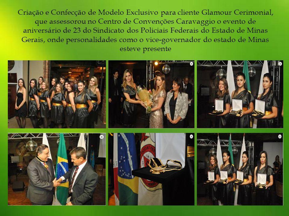 Criação e Confecção de Modelo Exclusivo para cliente Glamour Cerimonial, que assessorou no Centro de Convenções Caravaggio o evento de aniversário de