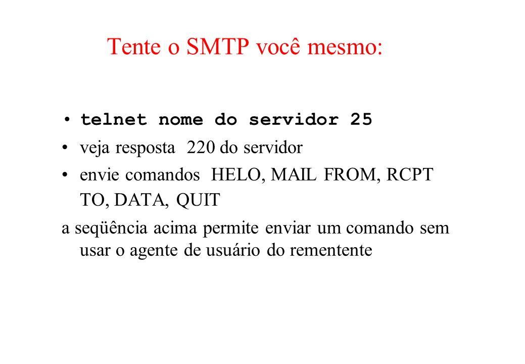 Tente o SMTP você mesmo: telnet nome do servidor 25 veja resposta 220 do servidor envie comandos HELO, MAIL FROM, RCPT TO, DATA, QUIT a seqüência acim
