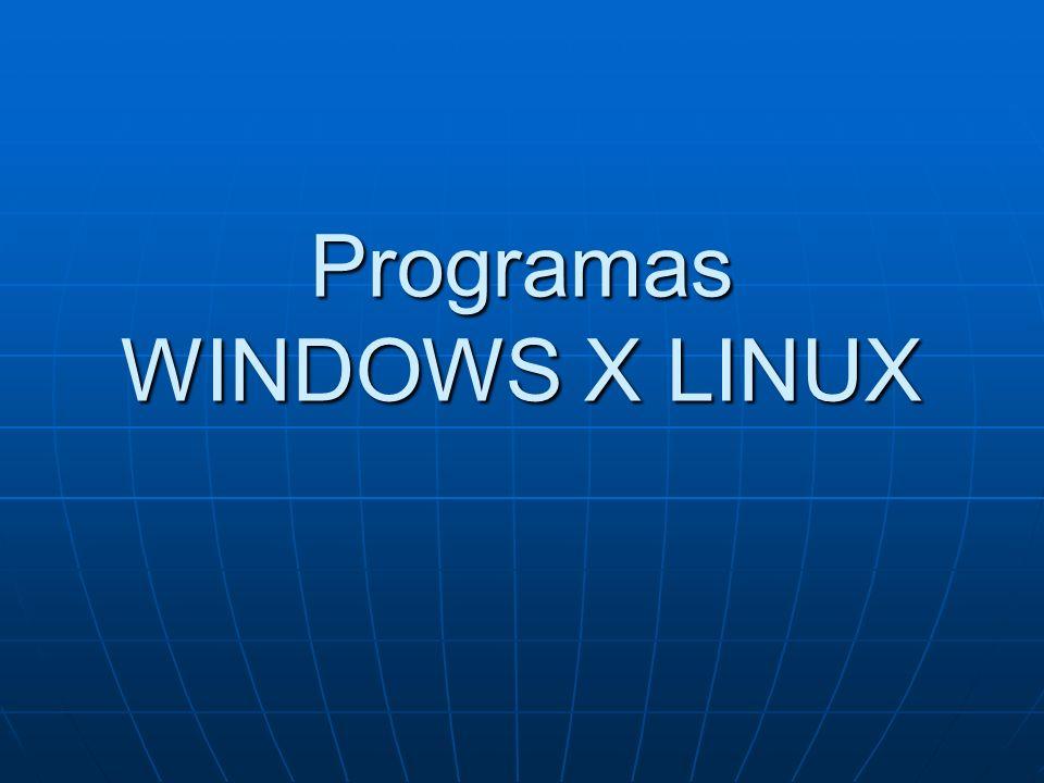 WINDOWS X LINUX Aplicação: Winamp Aplicação: Winamp Alternativa OpenSource: xmms, audacious Alternativa OpenSource: xmms, audacious Descrição: Possui todos os recursos do programa para Windows além de filtros que permite acrescentar efeitos digitais da música (em tempo real), eco, etc.