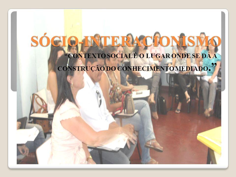 SALAS DE AULA TRADICIONAIS X SÓCIO-INTERACIONISTA PROFESSORES X