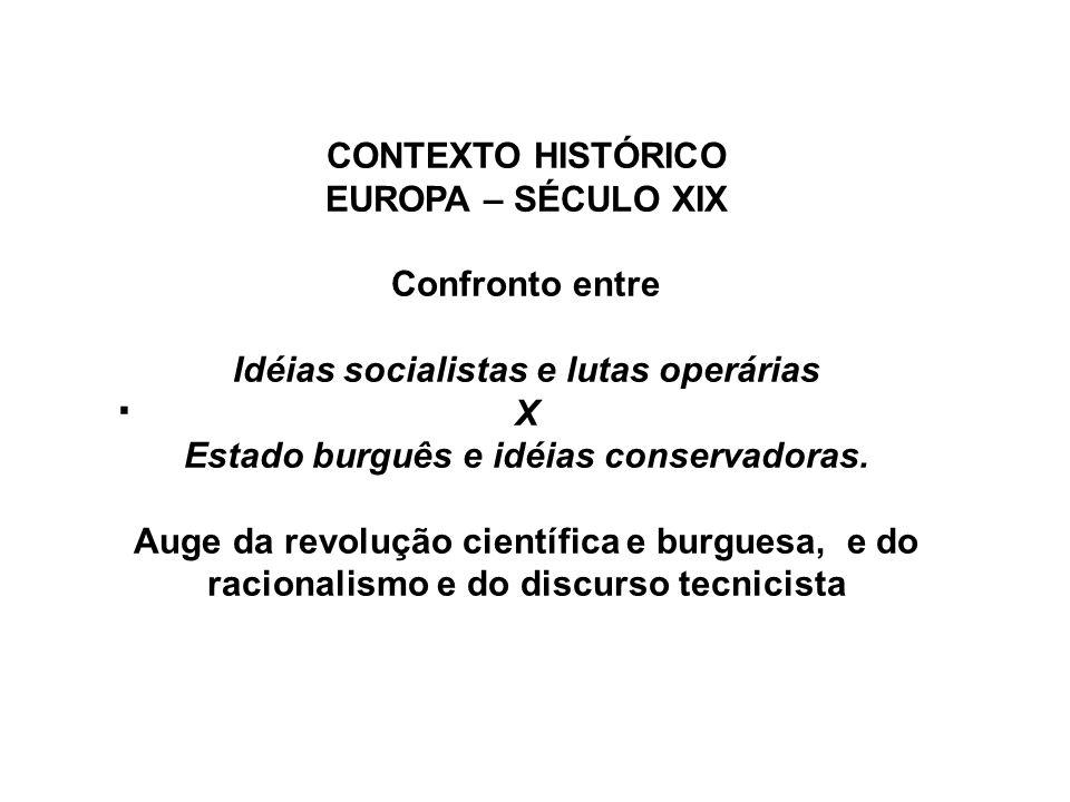 Postivismo X Marxismo Objetividade: Isto é, a separação clara entre o sujeito e o objeto.