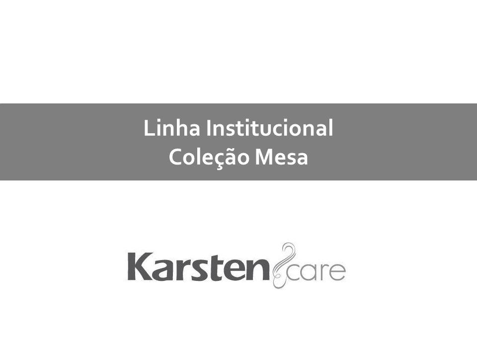 Linha Institucional Coleção Mesa