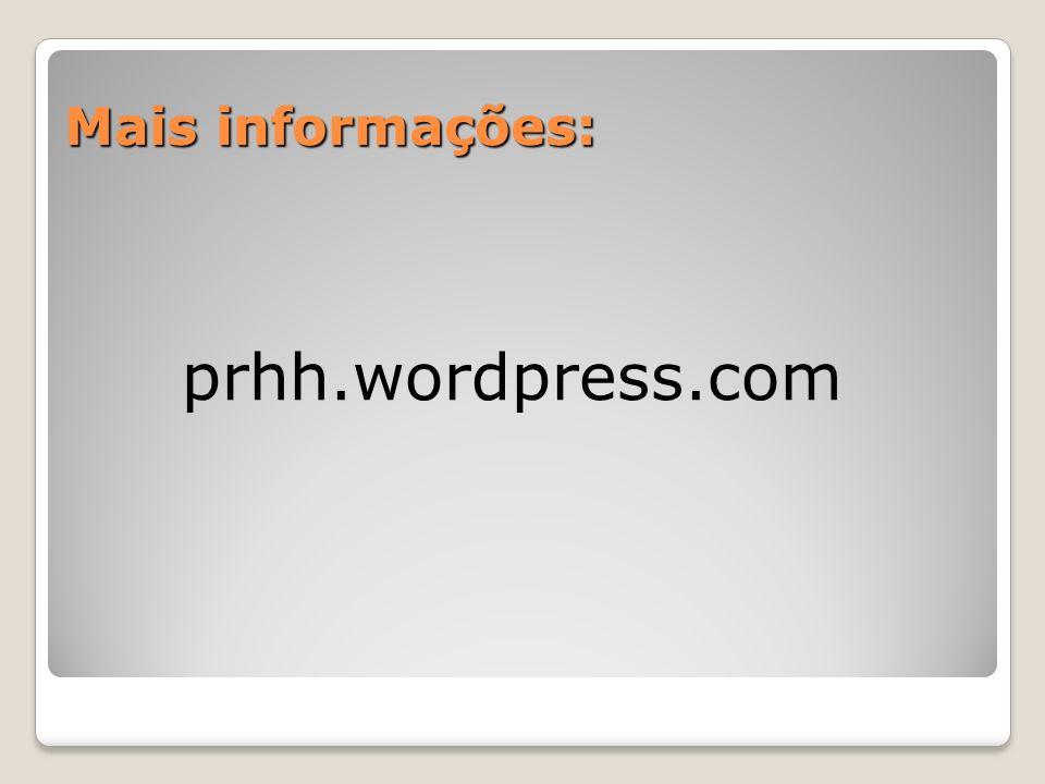 Mais informações: prhh.wordpress.com