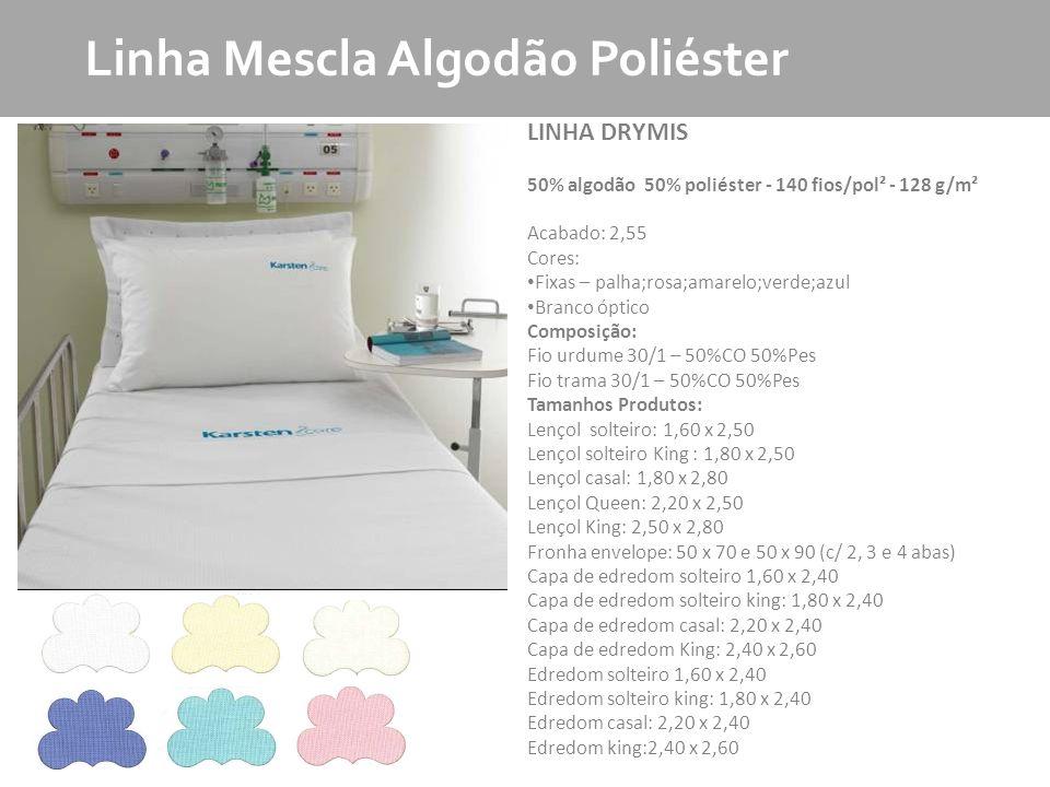 MKT - Produto Linha Mescla Algodão Poliéster LINHA DRYMIS 50% algodão 50% poliéster - 140 fios/pol² - 128 g/m² Acabado: 2,55 Cores: Fixas – palha;rosa