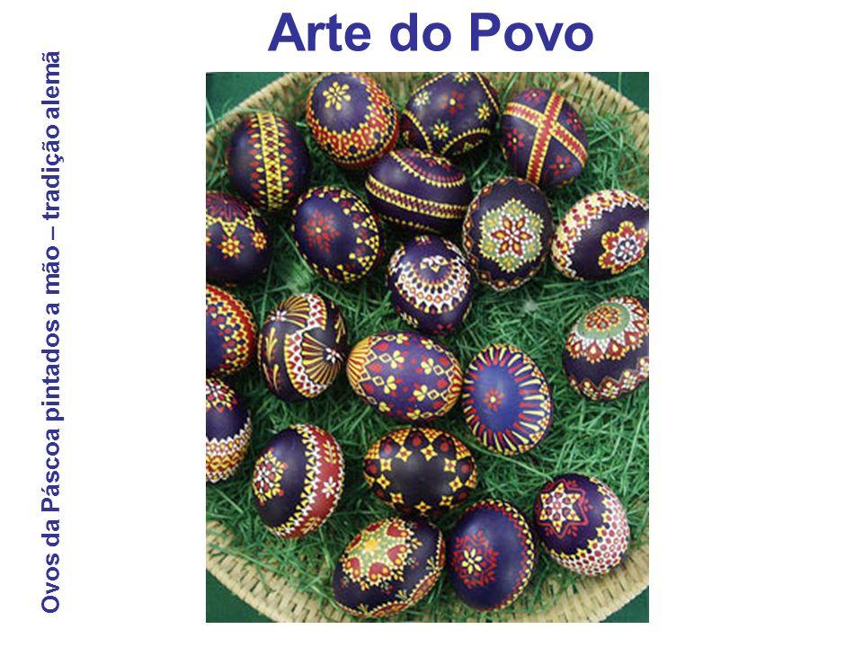Arte do Povo Ovos da Páscoa pintados a mão – tradição alemã