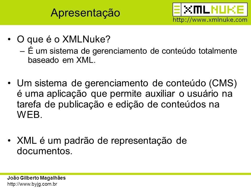 João Gilberto Magalhães http://www.byjg.com.br Documentos XML especiais Todo documento XML criado pela ferramenta de administração, gera uma entrada no documento de nome INDEX.