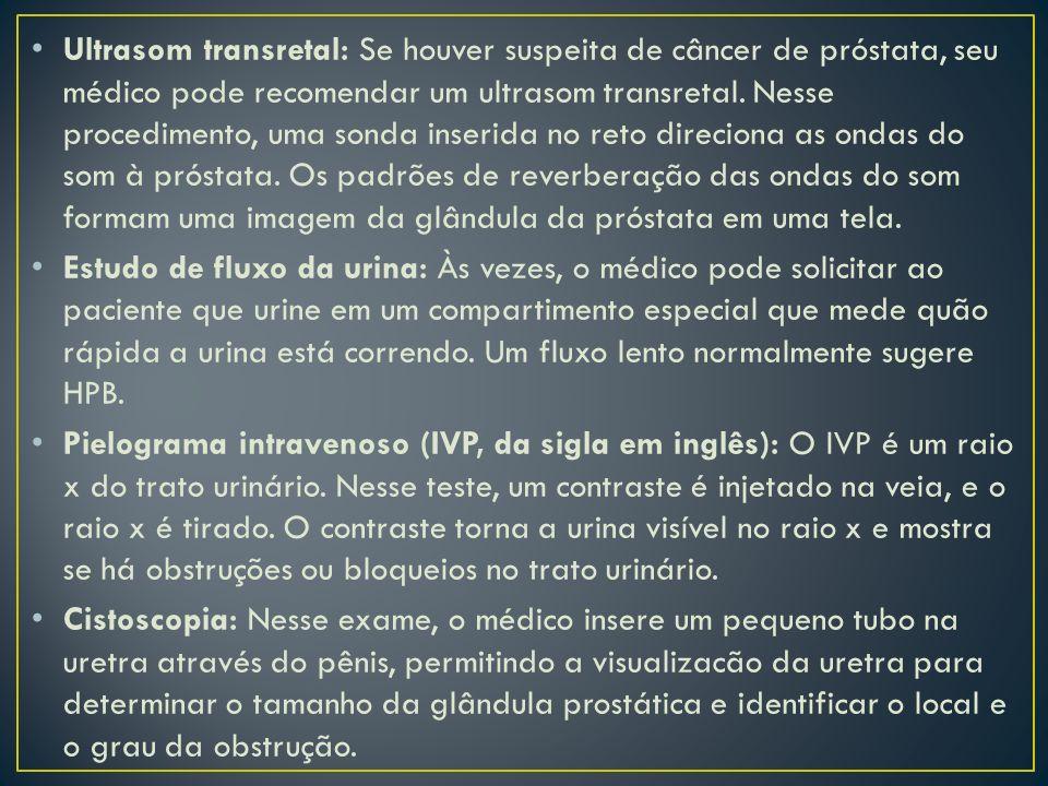 Ultrasom transretal: Se houver suspeita de câncer de próstata, seu médico pode recomendar um ultrasom transretal. Nesse procedimento, uma sonda inseri