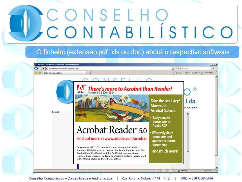 Conselho Contabilístico – Contabilidade e Auditoria, Lda. | Rua António Nobre, n.º 14 1.º D | 3000 – 050 COIMBRA O ficheiro (extensão pdf, xls ou doc)