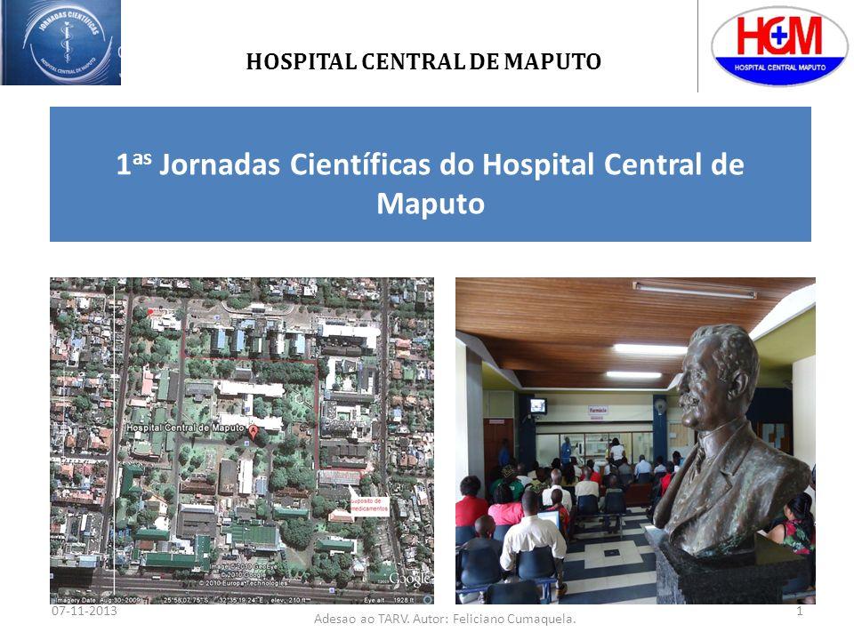 Adesão a terapêutica anti-retroviral (TARV): Experiência dos Serviços Farmacêuticos do Hospital Central de Maputo UNIVERSIDADE EDUARDO MONDLANE FACULDADE DE MEDICINA MESTRADO EM SA Ú DE P Ú BLICA Autor: Feliciano Pedro Maurício Cumaquela Supervisores: Mohsin Sidat MD, MSc, PhD César Palha de Sousa MD, MSc, PhD Maio, 2011 Adesao ao TARV.
