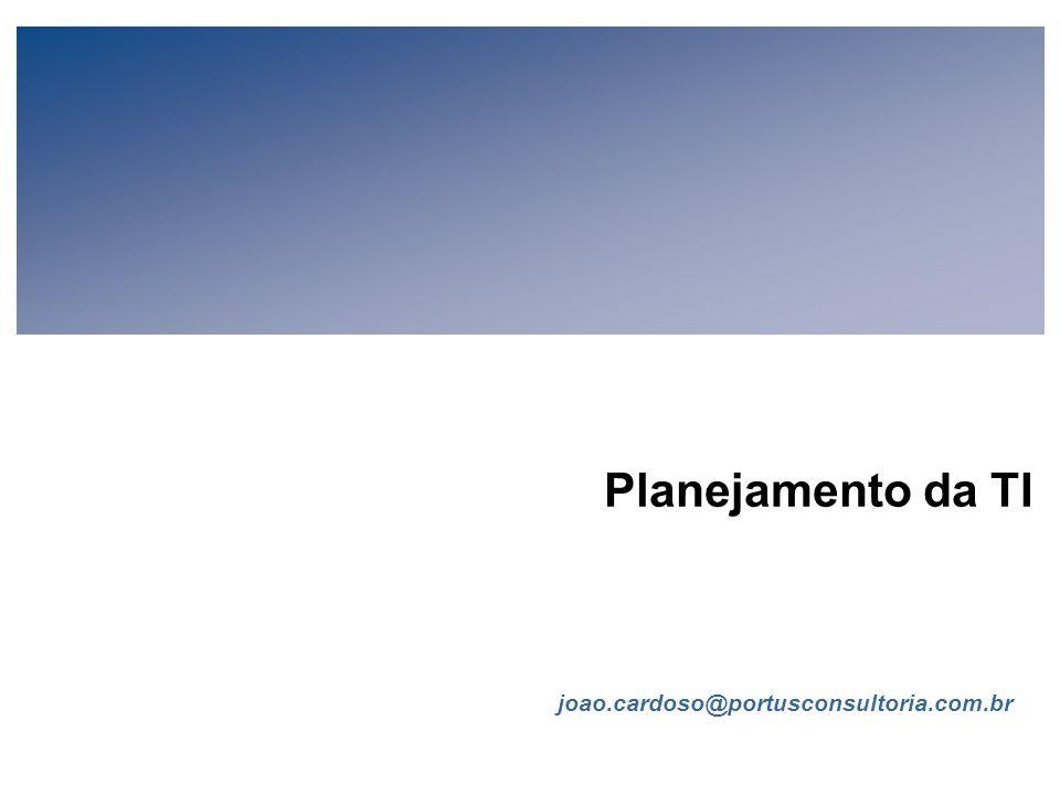 FIA Estratégia de TI para Executivos de Negócios (V-1-1) Todo conteúdo © João Cardoso 2006 Página 12 Governança da TI (cont.) Participação As estratég