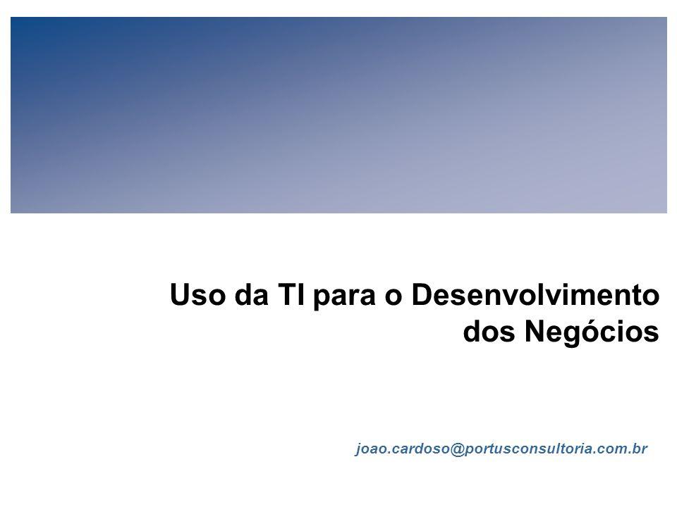 FIA Estratégia de TI para Executivos de Negócios (V-1-1) Todo conteúdo © João Cardoso 2006 Página 29 Governança da TI (cont.) Modelos de Organização d