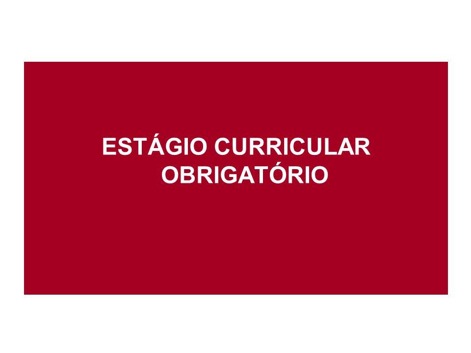 ESTÁGIO CURRICULAR OBRIGATÓRIO