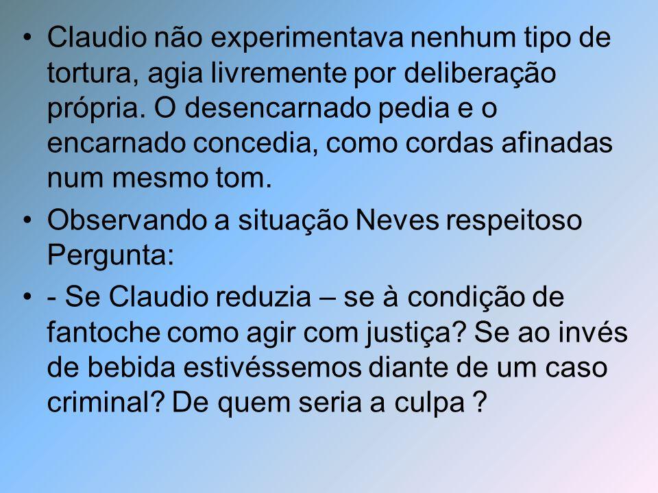 Resposta de Félix: - Ora Neves responsabilidade não é título variável, vale tanto em uma esfera, quanto em outra.