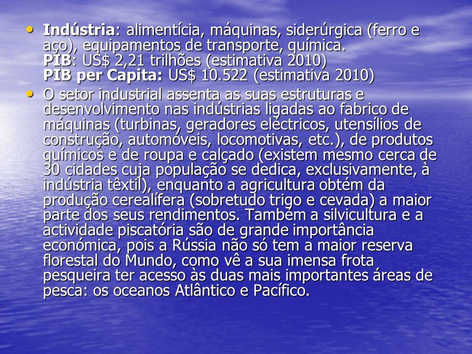 Indústria: alimentícia, máquinas, siderúrgica (ferro e aço), equipamentos de transporte, química. PIB: US$ 2,21 trilhões (estimativa 2010) PIB per Cap