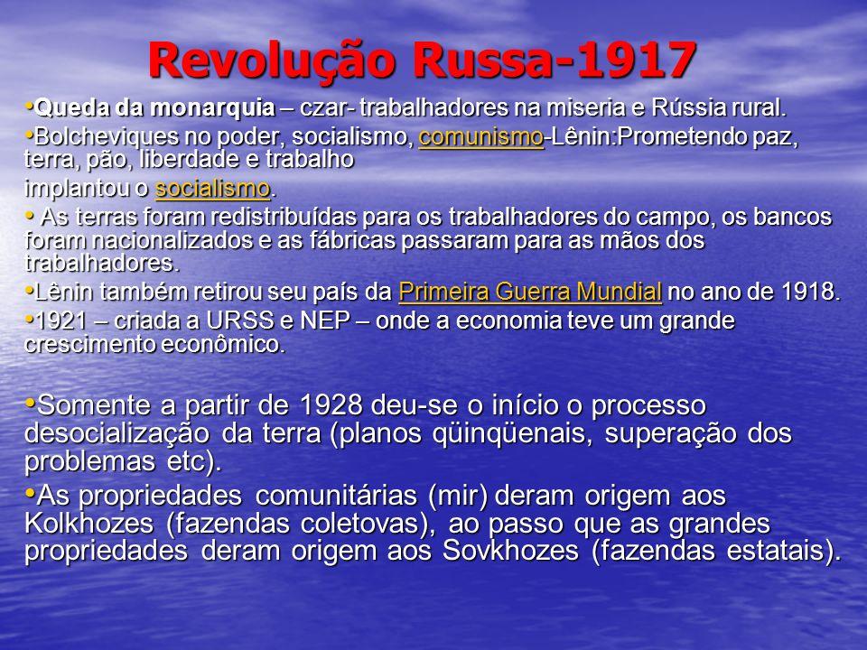 Revolução Russa-1917 Queda da monarquia – czar- trabalhadores na miseria e Rússia rural. Queda da monarquia – czar- trabalhadores na miseria e Rússia