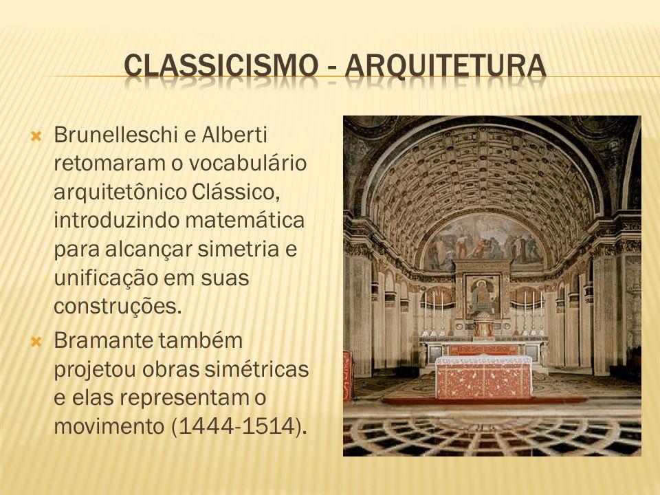 Brunelleschi e Alberti retomaram o vocabulário arquitetônico Clássico, introduzindo matemática para alcançar simetria e unificação em suas construções