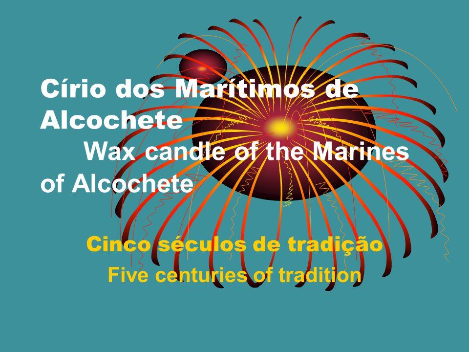 Alcochete pode e deve orgulhar-se de manter viva uma tradição, carregada de fé religiosa, há mais de 500 anos.