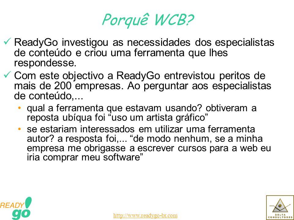 http://www.readygo-br.com Porquê WCB.