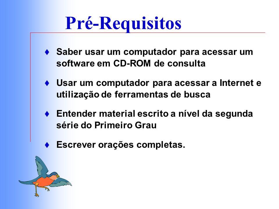 Material Necessário Hardware/Software Computador(es) Câmera de vídeo digital Câmera fotográfica digital Microsoft Office (incluindo Microsoft Word e PowerPoint)