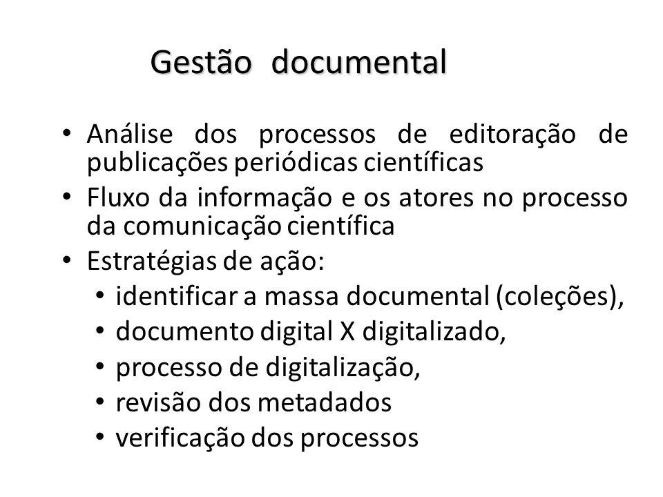 Gestão documental Análise dos processos de editoração de publicações periódicas científicas Fluxo da informação e os atores no processo da comunicação