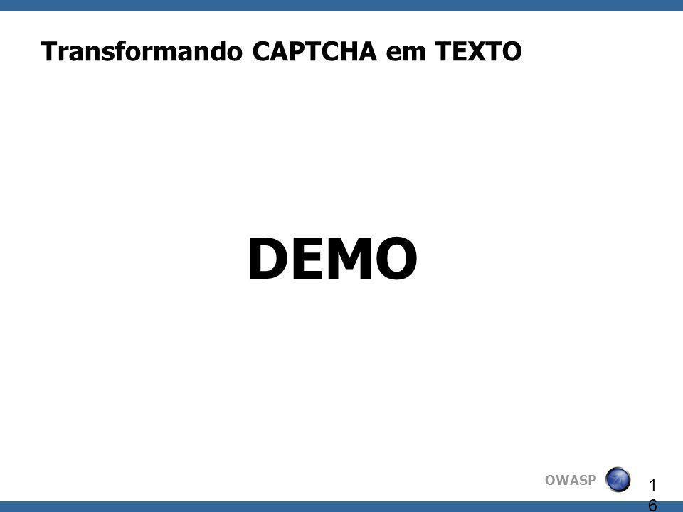 OWASP 16 DEMO Transformando CAPTCHA em TEXTO