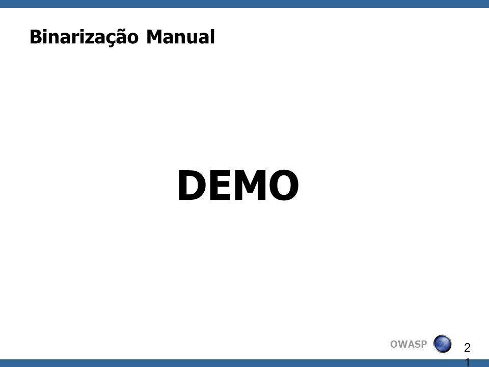 OWASP 21 Binarização Manual DEMO