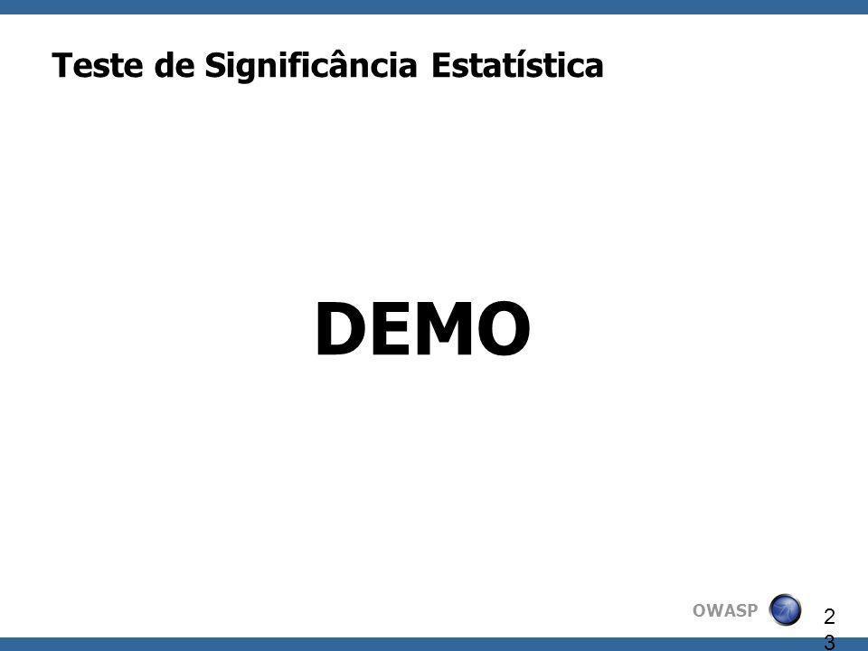 OWASP 23 Teste de Significância Estatística DEMO