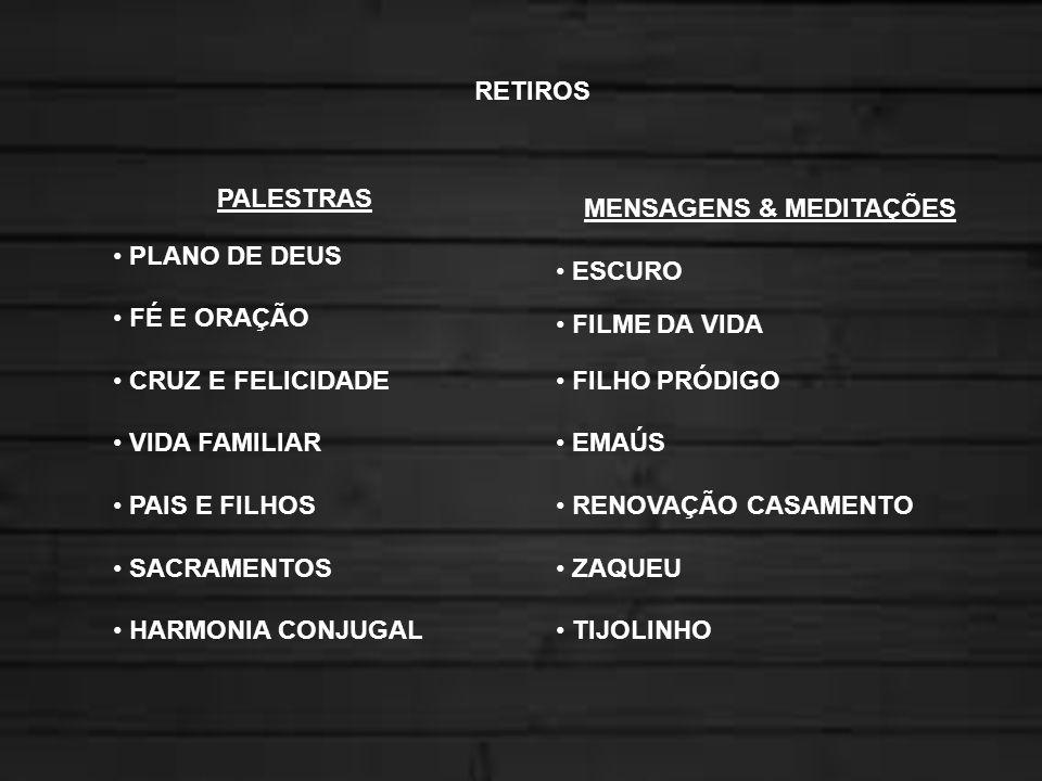 PALESTRAS PLANO DE DEUS FÉ E ORAÇÃO CRUZ E FELICIDADE VIDA FAMILIAR PAIS E FILHOS SACRAMENTOS HARMONIA CONJUGAL MENSAGENS & MEDITAÇÕES ESCURO FILME DA