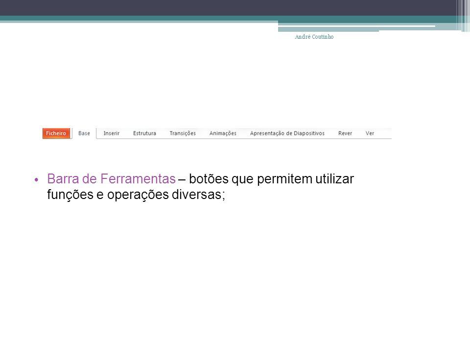 Barra de Deslocamento Vertical – permite visualizar zonas do documento que não estejam visíveis no ecrã; André Coutinho