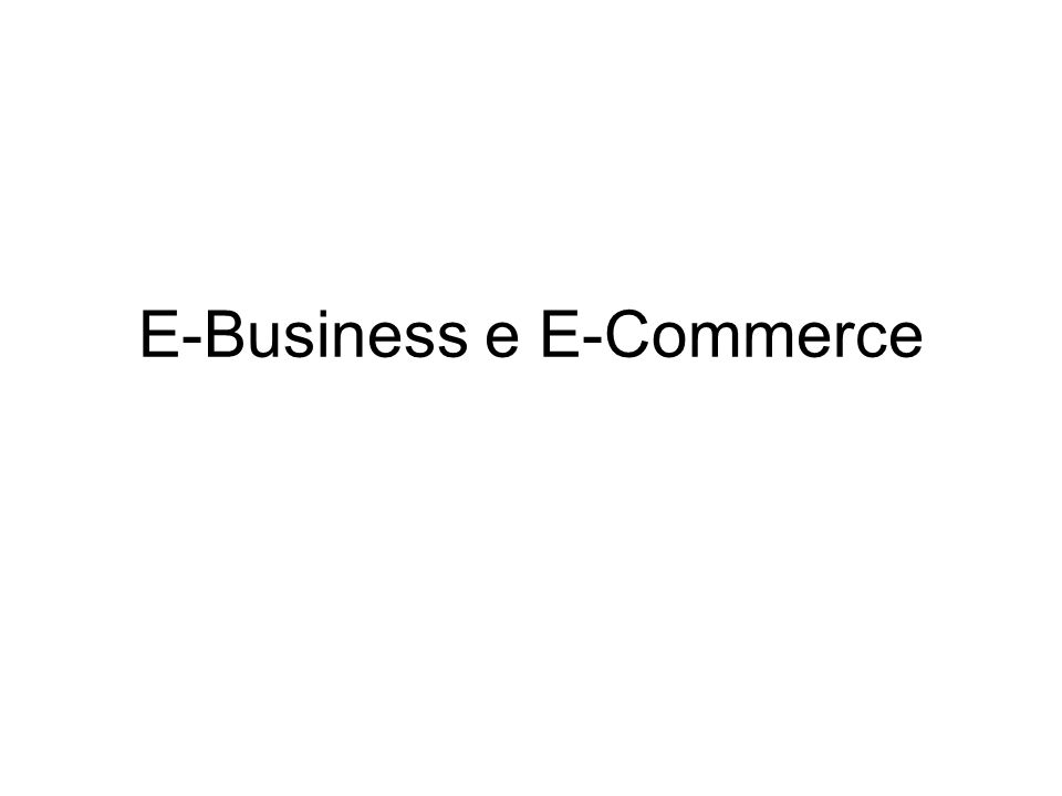 E-Business e E-Commerce