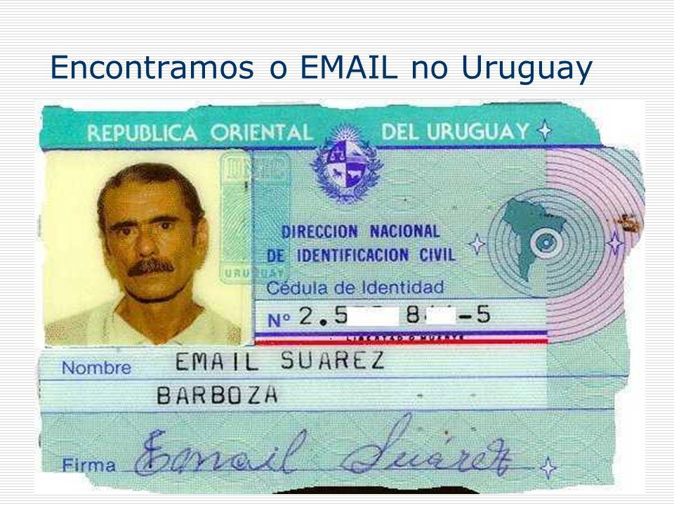 Encontramos o EMAIL no Uruguay