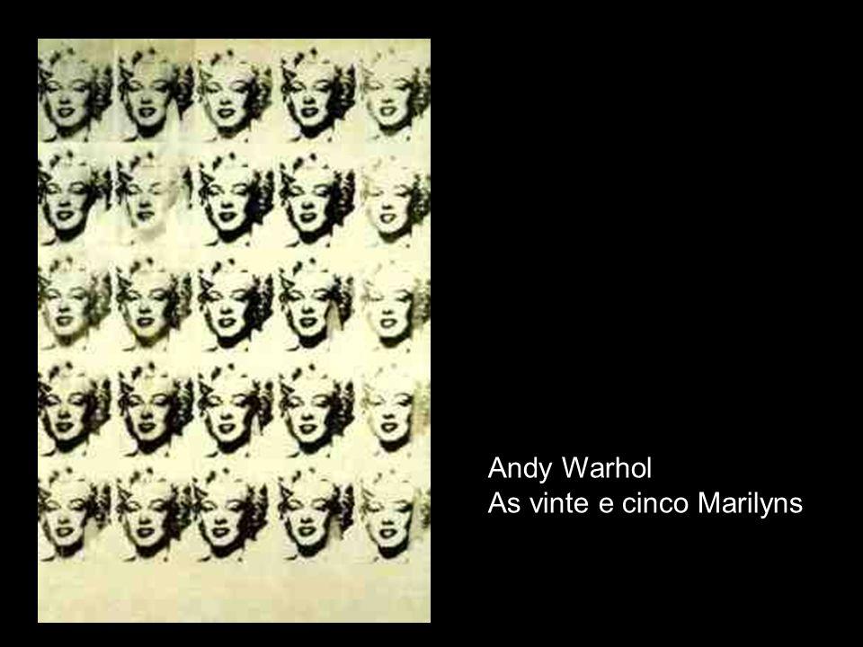 As vinte e cinco Marilyns